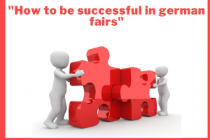 Séminaire : How to be successful in German Fairs - 29 Octobre 2019