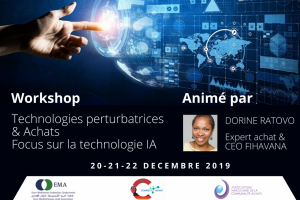 Workshop  : Technologies perturbatrices & Achats + Focalisation sur la technologie d'Intelligence Artificielle - 20-21-22 Décembre 2019